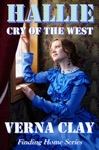Cry Of The West Hallie Finding Home Series 1