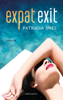 Expat exit - Patricia Snel