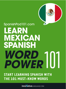Learn Mexican Spanish - Word Power 101 ebook