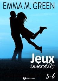 JEUX INTERDITS - VOL. 5 ET 6