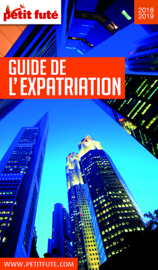 GUIDE DE L'EXPATRIATION 2019 Petit Futé