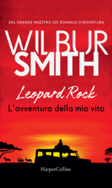 Leopard Rock. L'avventura della mia vita