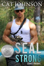 SEAL Strong - Cat Johnson by  Cat Johnson PDF Download