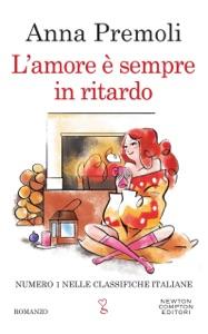 L'amore è sempre in ritardo di Anna Premoli Copertina del libro