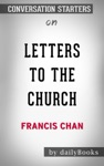 Letters To The Church By Francis Chan Conversation Starters