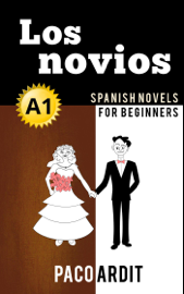 Los novios - Spanish Readers for Beginners (A1) book
