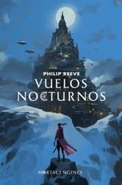 Vuelos nocturnos (Mortal Engines 0) PDF Download