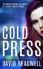 David Bradwell - Cold Press - A Gripping British Mystery Thriller artwork
