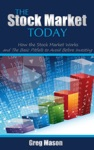 The Stock Market Today How The Stock Market Works And The Basic Pitfalls To Avoid Before Investing
