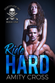 Ride Hard (Fortitude MC #1)