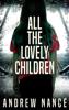 Andrew Nance - All the Lovely Children artwork