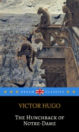 THE HUNCHBACK OF NOTRE-DAME (DREAM CLASSICS)