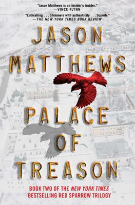 Palace of Treason - Jason Matthews book