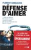 Défense d'aimer - Florent Gonçalves & Catherine Siguret