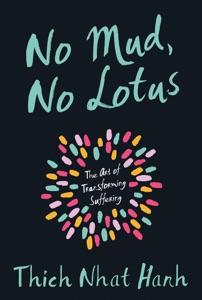 No Mud, No Lotus Book Cover