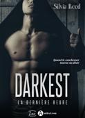 Darkest. La dernière heure