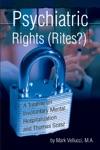 Psychiatric Rights Rites