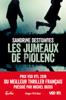Les jumeaux de Piolenc - Prix VSD RTL du meilleur thriller français présidé par Michel Bussi - Sandrine Destombes