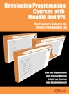 Developing Programming Courses With Moodle And VPL