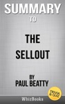 Summary Of The Sellout A Novel By Paul Beatty TriviaQuiz Reads