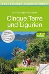 Bruckmanns Wanderfhrer Cinque Terre Und Ligurien - Die Schnsten Touren Zum Wandern