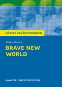 Brave New World - Schöne neue Welt. Königs Erläuterungen.