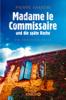 Madame le Commissaire und die späte Rache - Pierre Martin