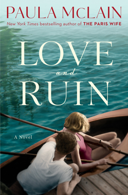 Love and Ruin - Paula McLain book