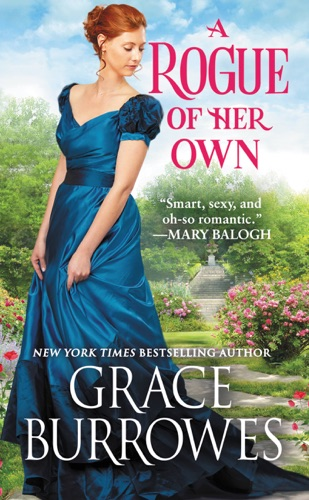 Grace Burrowes - A Rogue of Her Own