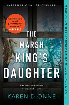 Karen Dionne - The Marsh King's Daughter book
