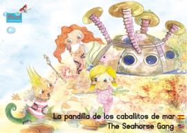 La Pandilla De Los Caballitos De Mar Espa Ol Ingl S The Seahorse Gang Spanish English
