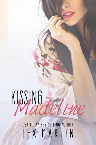 Lex Martin - Kissing Madeline