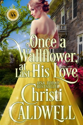 Once a Wallflower, at Last His Love image