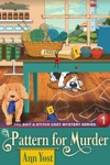A Pattern For Murder The Bait  Stitch Cozy Mystery Series Book 1