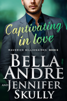 Bella Andre & Jennifer Skully - Captivating In Love artwork
