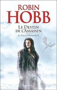 Le Fou et l'Assassin (Tome 6) - Le Destin de l'Assassin La couverture du livre martien