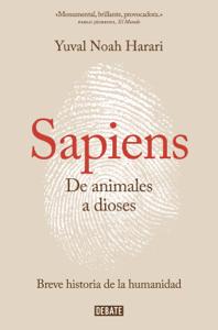 Sapiens. De animales a dioses Book Cover