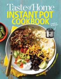 Taste of Home Instant Pot Cookbook book