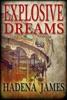 Explosive Dreams