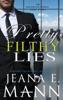 Pretty Filthy Lies