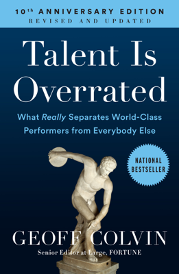 Talent Is Overrated - Geoff Colvin book