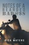 Notes Of A Bearded BadS