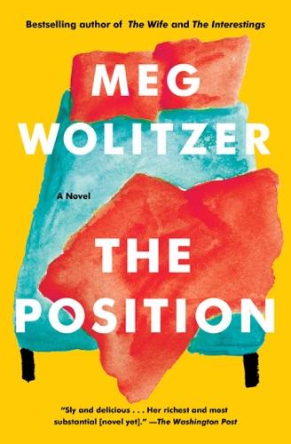 Meg Wolitzer - The Position