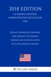 Exhaust Emissions Standards - New Aircraft Gas Turbine Engines And Identification Plate For Aircraft Engines US Federal Aviation Administration Regulation FAA 2018 Edition