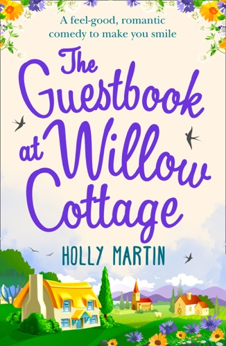 Holly Martin - The Guestbook at Willow Cottage