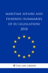 Maritime Affairs And Fisheries Summaries Of EU Legislation 2018