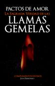 Download and Read Online La sagrada verdad de las llamas gemelas