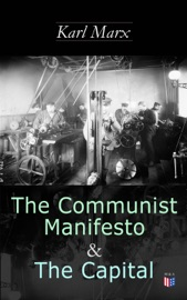 THE COMMUNIST MANIFESTO & THE CAPITAL