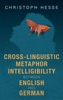 Cross-linguistic Metaphor Intelligibility Between English And German