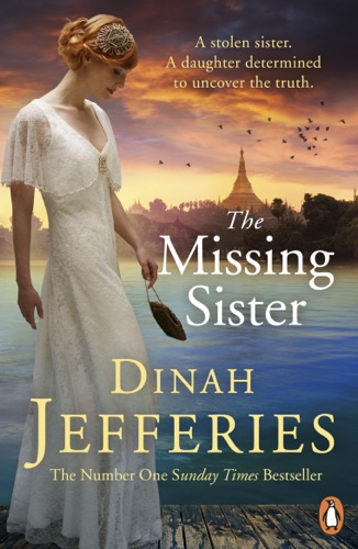 Dinah Jefferies - The Missing Sister